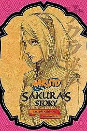Naruto: Sakura's Story--Love Riding on the…