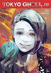 Tokyo Ghoul: re, Vol. 6 (6) por Sui Ishida