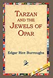 Tarzan and the Jewels of Opar (1918) (Book) written by Edgar Rice Burroughs