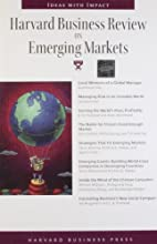 Harvard Business Review on Emerging Markets…
