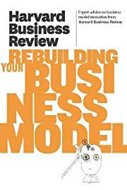 Harvard Business Review on Rebuilding Your…