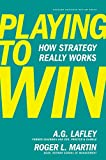 Playing to Win: How Strategy Really Works av…
