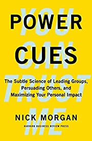 Power Cues: The Subtle Science of Leading…