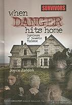 When Danger Hits Home: Survivors of Domestic…