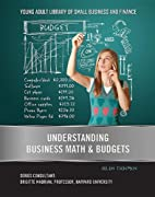 Understanding Business Math & Budgets (Young…