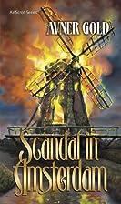 Scandal in Amsterdam (Artscroll) by Avner…