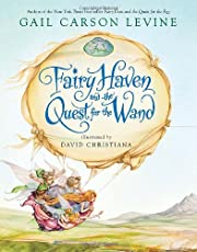 Fairy Haven and the Quest for the Wand…