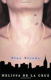 Blue Bloods (Blue Bloods, Book 1) af Melissa…