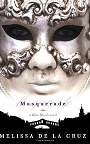 Masquerade (Blue Bloods, Book 2) af Melissa…