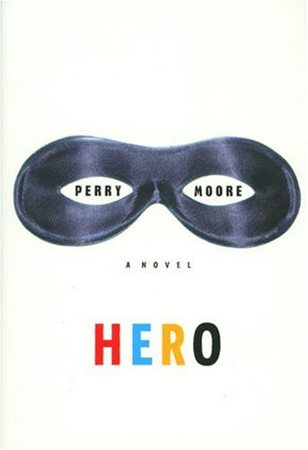 Hero, Moore, Perry