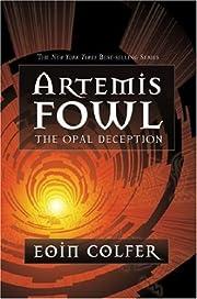 The Opal Deception (Artemis Fowl #4)
