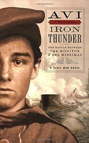 Iron Thunder (I Witness) de Avi