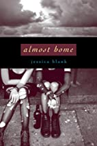 Almost Home by Jessica Blank