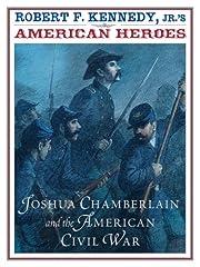 American Heroes: Joshua Chamberlain and the…