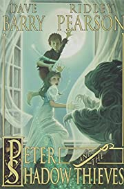 Peter and the Shadow Thieves (Peter and The…