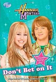 Don't Bet on It (Hannah Montana #10)…