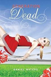 Generation Dead (A Generation Dead Novel) af…