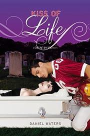 Generation Dead: Kiss of Life – tekijä:…
