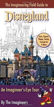 The Imagineering Field Guide to Disneyland…