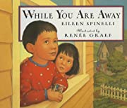 While You Are Away av Eileen Spinelli