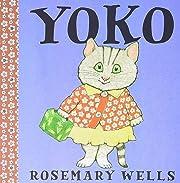 Yoko (A Yoko Book, 1) av Rosemary Wells