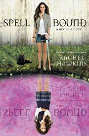 Spell Bound (A Hex Hall Novel) (A Hex Hall…