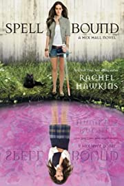 Spell Bound (A Hex Hall Novel, 3) –…