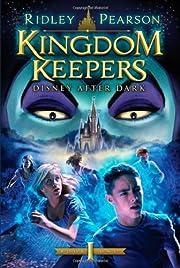 Kingdom Keepers (Kingdom Keepers): Disney…