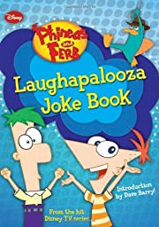 Phineas and Ferb Laughapalooza Joke Book de…