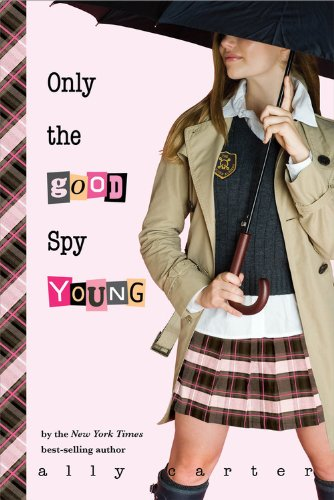 Only the Good Spy Young part of Gallagher Girls