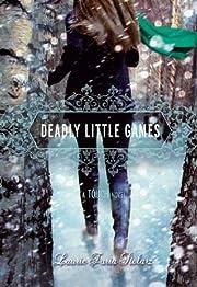 Deadly Little Games: A Touch Novel (A Touch…