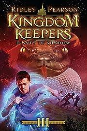 Kingdom Keepers III: Disney in Shadow…