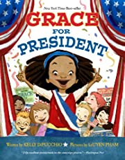 Grace for President av Kelly DiPucchio
