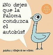 !No dejes que la paloma conduzca el autobus!…