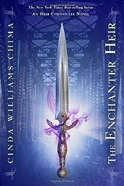 The enchanter heir de Cinda Williams Chima