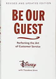 Be Our Guest (Revised and Updated Edition):…