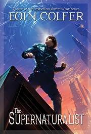 The Supernaturalist ((New Cover)) av Eoin…
