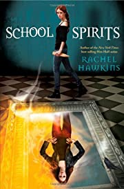 School Spirits (Hex Hall Novel, A) af Rachel…