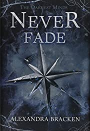 The Darkest Minds Never Fade (A Darkest…