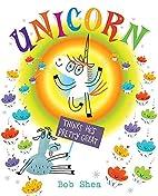 Unicorn Thinks He's Pretty Great by Bob…