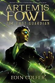 Artemis Fowl #8, The Last Guardian por Eoin…