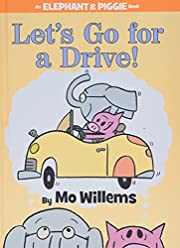 Let's Go for a Drive! (An Elephant and…