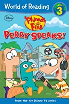 Phineas and Ferb Reader: Perry Speaks!…