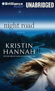 Night Road de Kristin Hannah