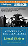 Checker and the Derailleurs / Lionel Shriver ; read by MacLeod Andrews