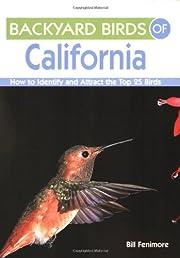 Backyard Birds of California: How to…