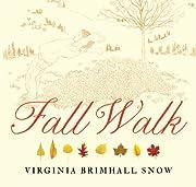 Fall Walk (Seasonal Walks) de Virginia…