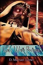 God's Wrath Postponed by D. Michael Turner