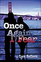 Once Again I Fear by Lyn Sellers