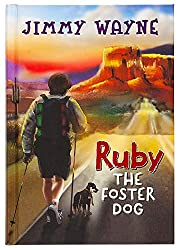 Ruby the Foster Dog de Jimmy Wayne